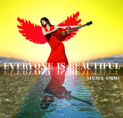 Ainjel Emme - Everyone Is Beautiful