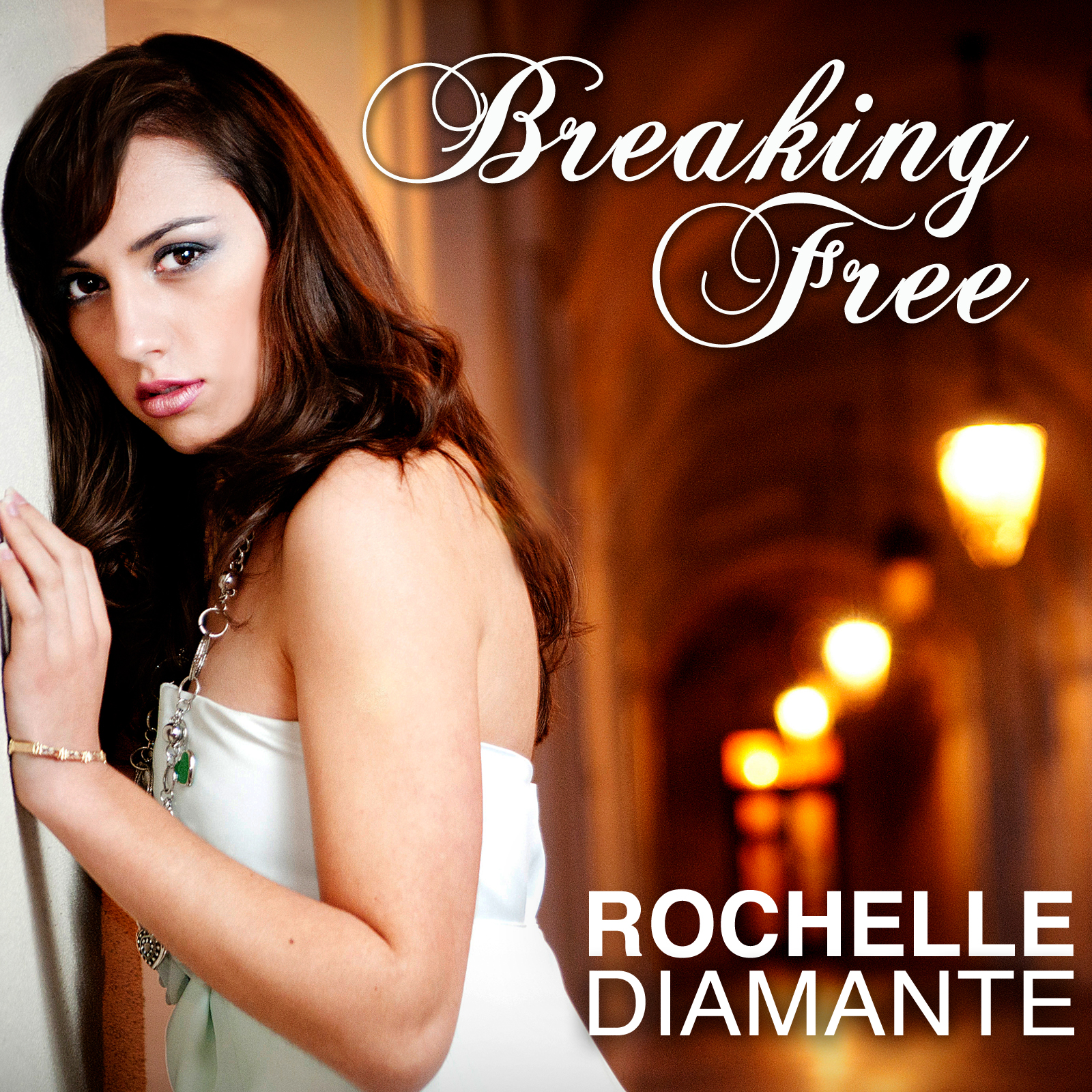 Rochelle Diamante - Breaking Free