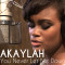 "New Single From Akaylah – ""You Never Let Me Down"""
