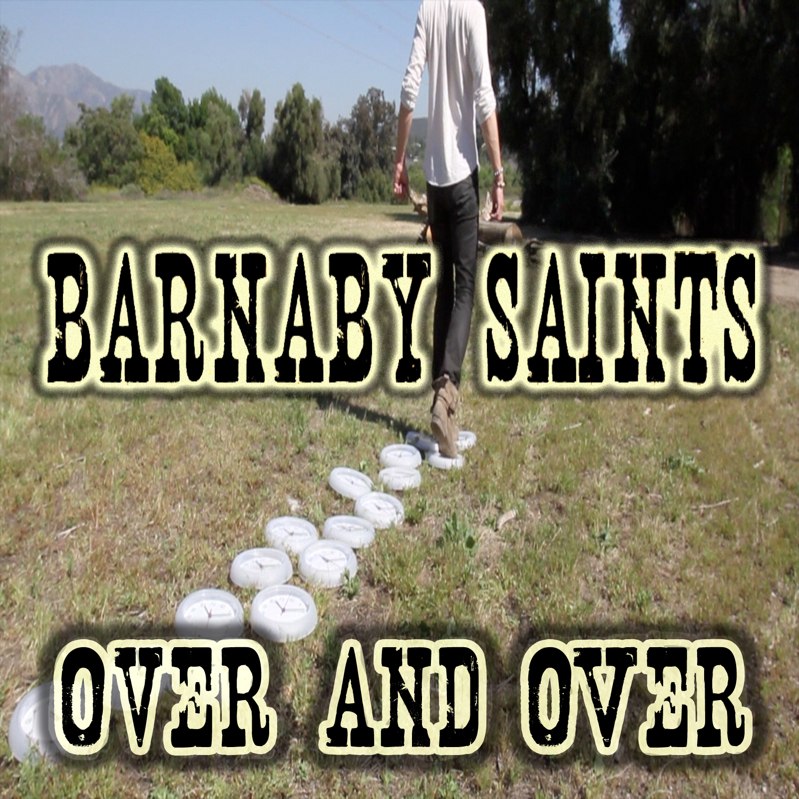 Barnaby Saints - Over And Over